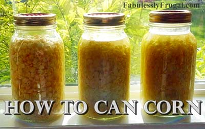 Corn are great for canning recipes