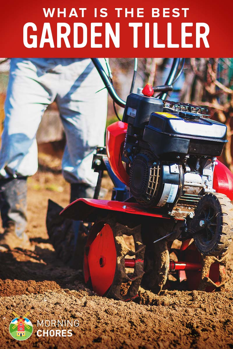 9 Best Garden Tillers for Any Type of Soil - Buying Guide \u0026 Reviews