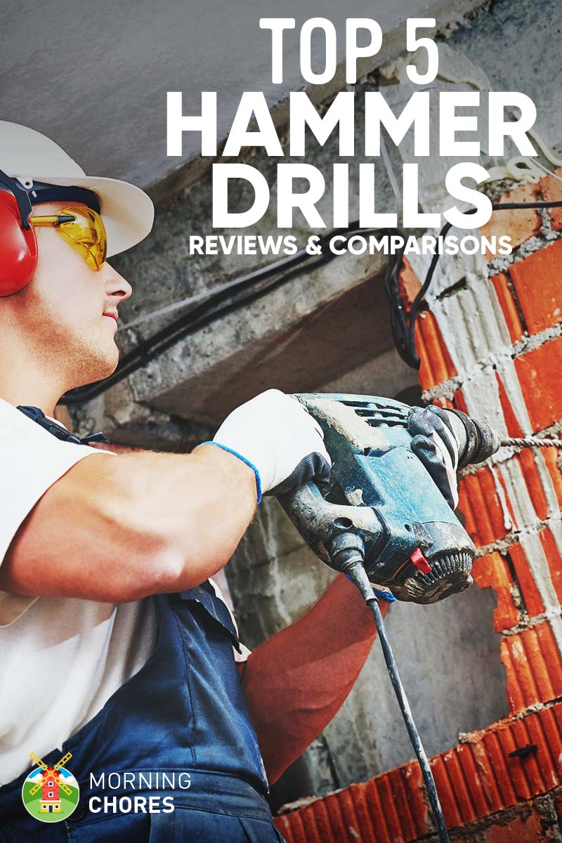 5 Best Hammer Drills For Home Use Reviews Comparisons