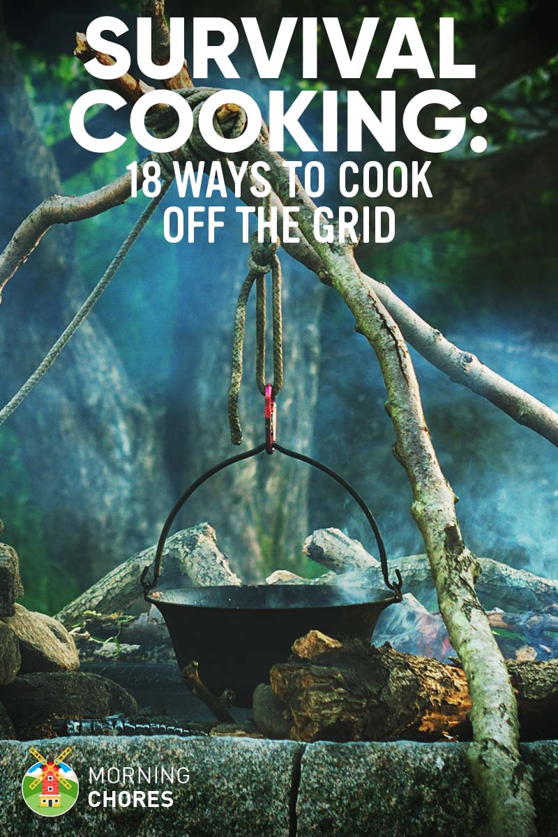 Survival Cooking 18 Ways to Cook of the Grid