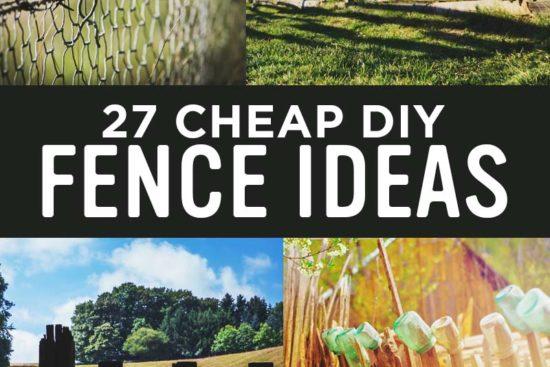 27 DIY Cheap Fence Ideas for Your Garden, Privacy, or Perimeter