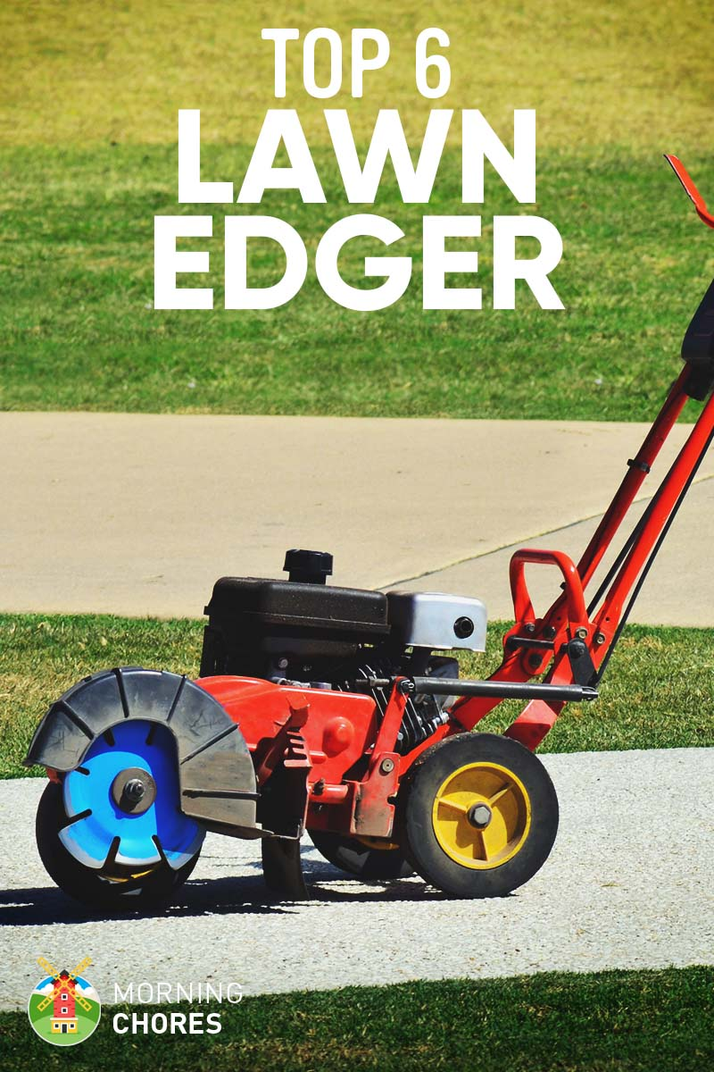 6 Best Lawn Edger Electric And Gas Review Amp Buyer S Guide