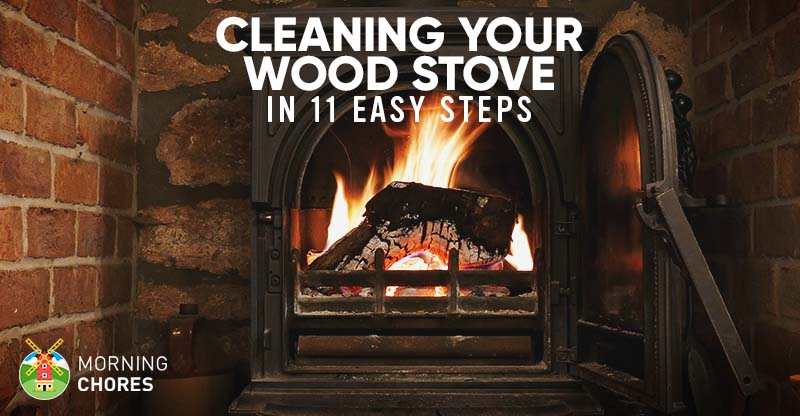 how to clean your wood stove and the chimney properly in 11 steps rh morningchores com how often to clean wood burning stove chimney cleaning a wood burning stove chimney