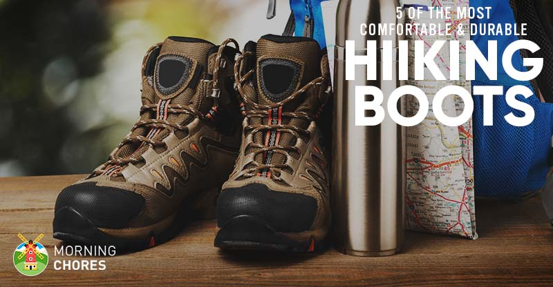 5 Best Hiking Boots Reviews For Men Women Most Durable Comfortable