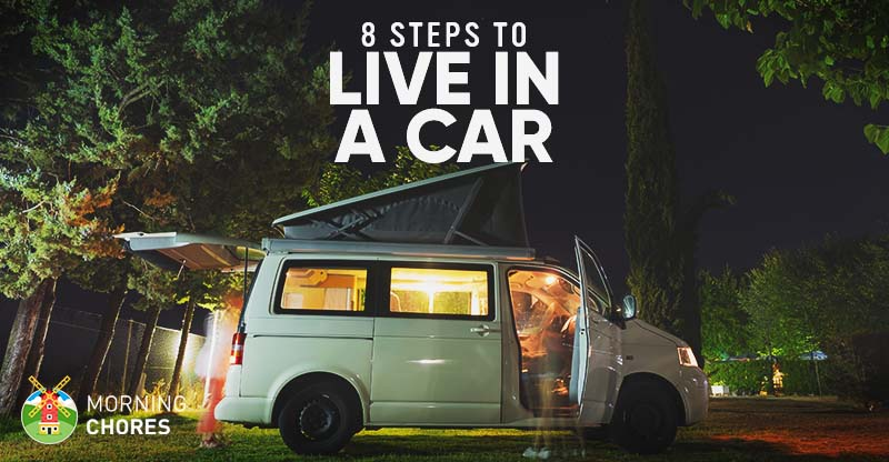 How To Live In Your Car To Save Money 8 Easy Steps To Get