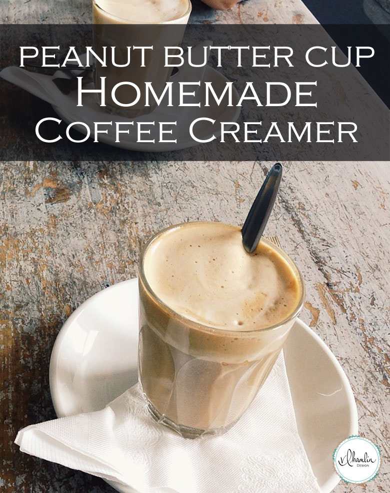 Peanut Butter Cup Homemade Coffee Creamer