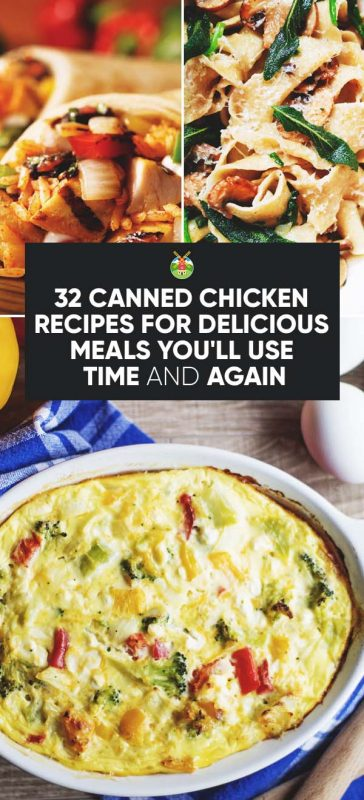 32 Canned Chicken Recipes For Delicious Meals You Ll Use