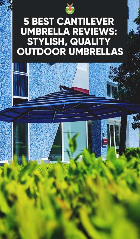 5 Best Cantilever Umbrella Reviews: Stylish, Quality Outdoor