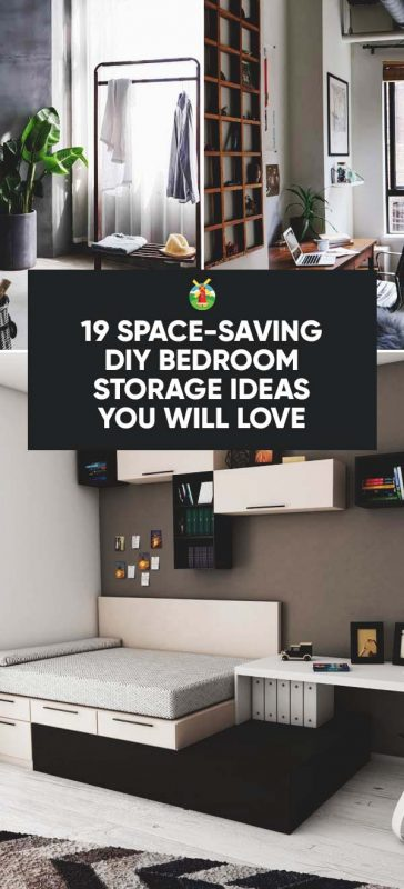 19 space saving diy bedroom storage ideas you will love - Small space room ideas ...