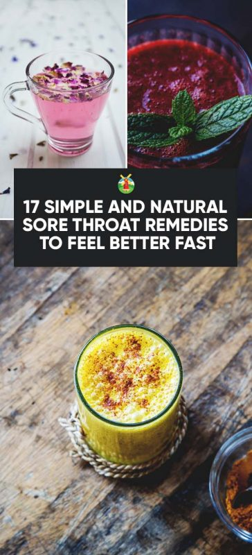 17 Simple and Natural Sore Throat Remedies to Feel Better Fast
