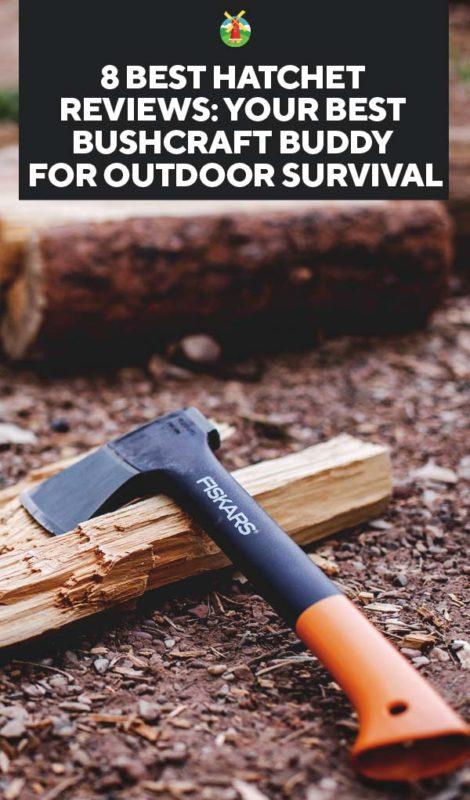8 Best Hatchet Reviews: Your Best Bushcraft Buddy for Outdoor Survival