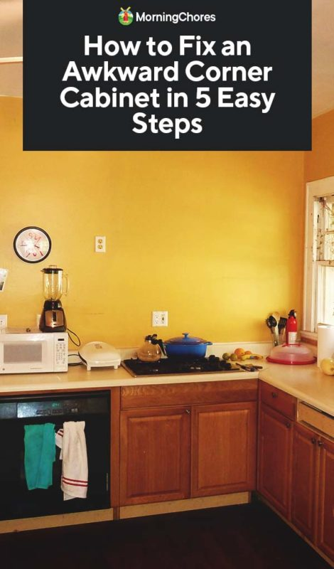 How To Fix An Awkward Corner Cabinet In, How To Remove Corner Kitchen Cabinet