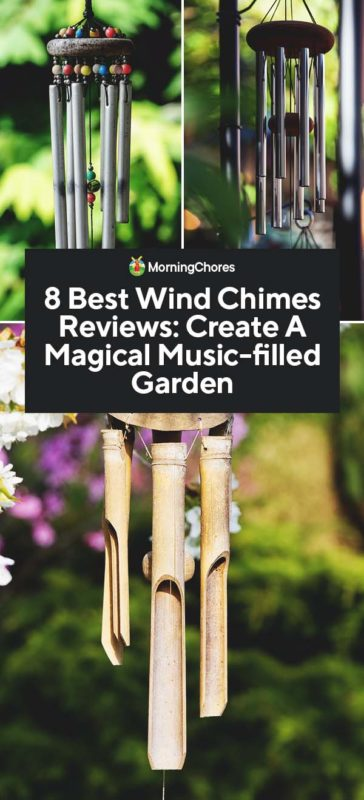 This image has an empty alt attribute; its file name is 8-Best-Wind-Chimes-Reviews-Create-A-Magical-Music-filled-Garden-PIN-364x800.jpg