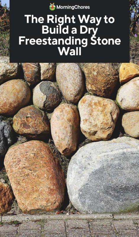 To Build A Dry Freestanding Stone Wall, How To Build A Natural Stone Garden Wall